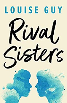 Rival Sisters by [Louise Guy]