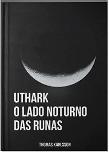 Uthark: O Lado Noturno das Runas