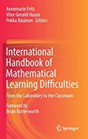 International Handbook of Mathematical Learning Difficulties: From the Laboratory to the Classroom
