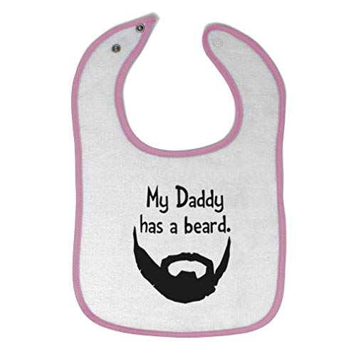 Toddler & Baby Bibs Burp Cloths My Daddy Has A Beard. Dad Father's Day Beard Cotton Items for Girl Boy Gifts Ai White Soft Pink Design Only