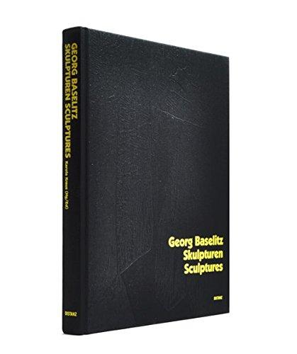 Georg Baselitz: Skulpturen/Sculptures