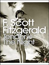 Tender is the Night: A Romance (Penguin Modern Classics) by Scott Fitzgerald, F. New edition (2001)