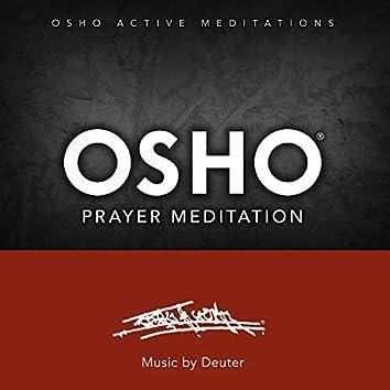Osho Prayer Meditation™