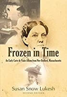 Frozen in Time: An Early Carte de Visite Album from New Bedford, Massachusetts