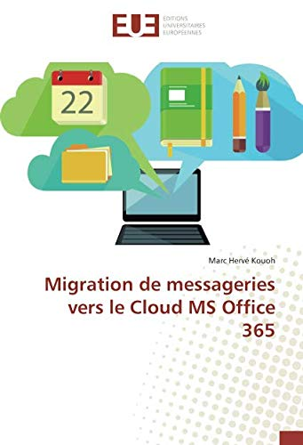 Migration de messageries vers le Cloud MS Office 365 (OMN.UNIV.EUROP.)