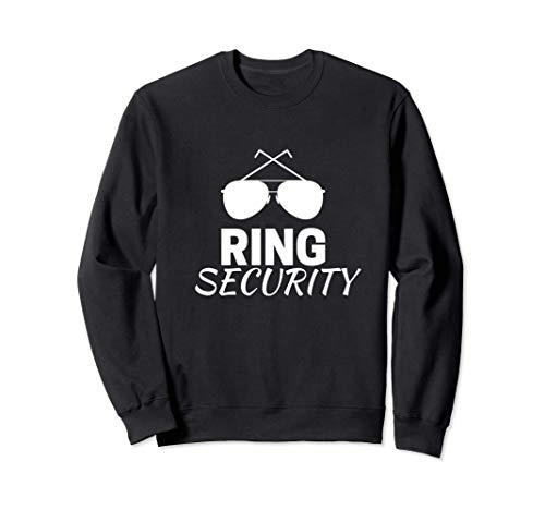 Ring Man - Funny Gifts for Wedding Bearer Boys Bridal Party Sweatshirt