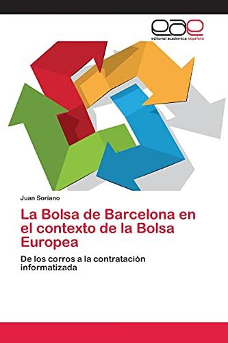 La Bolsa de Barcelona en el contexto de la Bolsa Europea