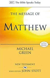 TBST: the Message of Matthew (The Bible Speaks Today)