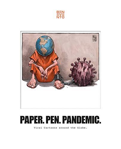 Paper. Pen. Pandemic.: Viral Cartoons around the Globe. (English Edition)