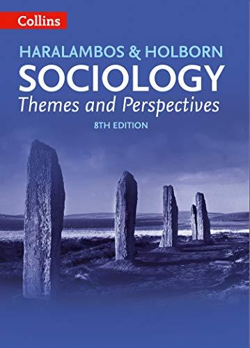 Sociology Themes and Perspectives (Haralambos and Holborn)