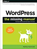 Wordpress: The Missing Manual: The Book That Should Have Been in the Box