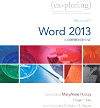 Microsoft Word 2013 Comprehensive Textbook with MyITLab access code - Sealed/shrinkwrapped (Pearson Exploring Series)