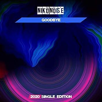 Goodbye (2020 Short Radio)