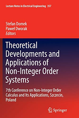 Theoretical Developments and Applications of Non-Integer Order Systems: 7th Conference on Non-Integer Order Calculus and