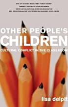 Best other people's children cultural conflict in the classroom Reviews