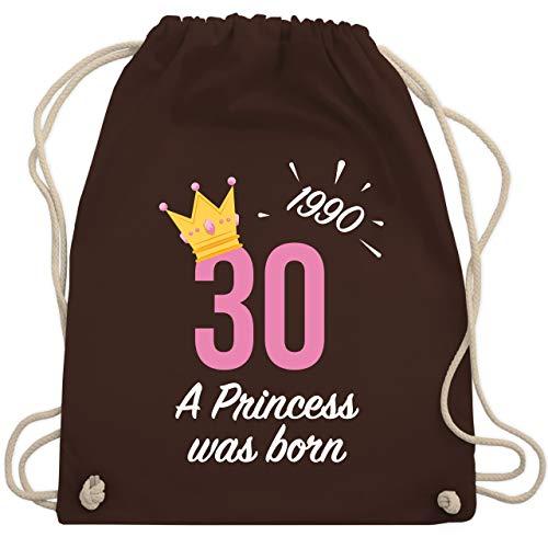 Shirtracer Geburtstag - 30. Geburtstag Mädchen Princess 1990 - Unisize - Braun - 30 turnbeutel - WM110 - Turnbeutel und Stoffbeutel aus Baumwolle