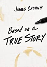 Based on a True Story (IVP Booklets) by James Choung (2008-03-18)