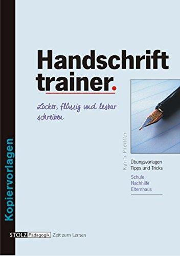Handschrift-Trainer: Locker, flüssig und lesbar schreiben