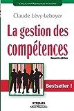 La gestion des compétences - Une démarche essentielle pour la compétitivité des entreprises