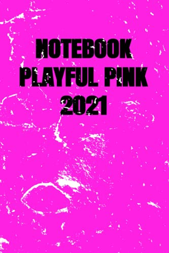 Notebook PLAYFUL PINK 2021 6x9, 120 Sheets, College Ruled White Paper