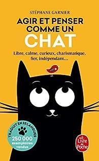 Agir et penser comme un chat, saison 1 par Stéphane Garnier