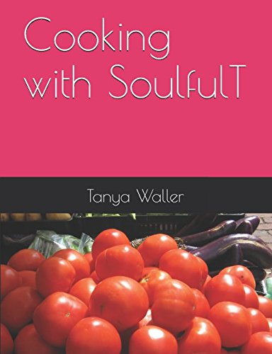 Cooking with SoulfulT