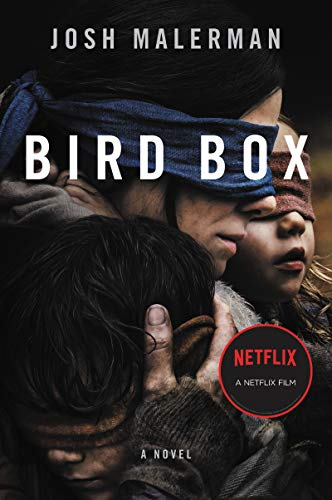 Bird Box: A Novel by [Josh Malerman]