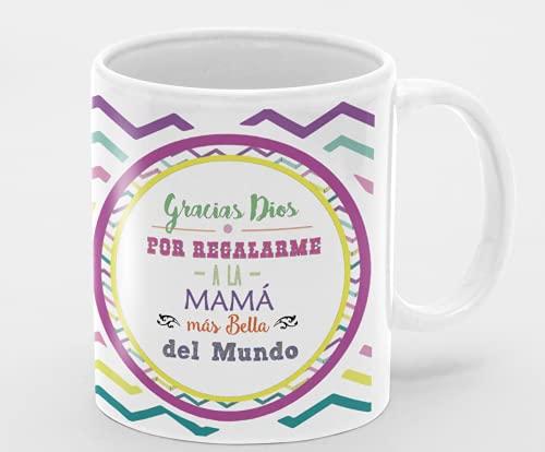 Desconocido Taza de cerámica Dia de la Madre. Felicidades Mamá. Gracias Dios por regalarme la Mama mas Bella del Mundo. Taza mamá Colores
