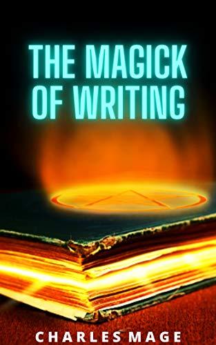 The Magick of Writing (English Edition)