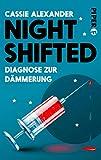 Nightshifted (Nightshifted 3): Diagnose zur...