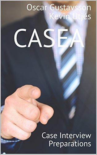 CASEA: Case Interview Preparations (English Edition)