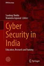 Cyber Security in India: Education, Research and Training (IITK Directions)