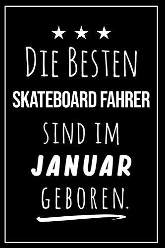 Die besten Skateboard Fahrer sind im Januar geboren: Notizbuch A5 I Dotted I 160 Seiten I Tolles Geschenk für Kollegen, Familie & Freunde