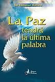 La Paz tendrà la ultima palabra