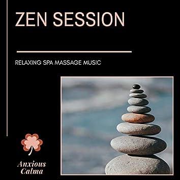 Zen Session - Relaxing Spa Massage Music