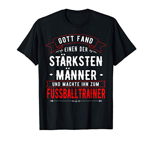 Fussballtrainer Geschenk Fußball Mannschaft Trainer & Humor T-Shirt