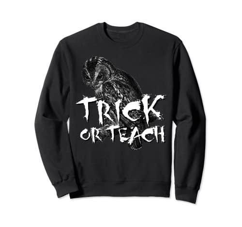 Camiseta de Trick or Teach, disfraz de profesor de miedo para Halloween Sudadera