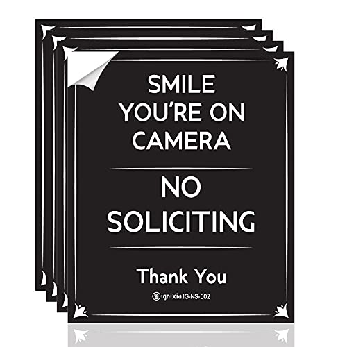IGNIXIA No Soliciting Sign Decals for Home and Business, (Pack of 04) No Soliciting Sign with Smile you are on Camera, Digital printing with Glossy Lamination (Black, 5 X 6 Inches)