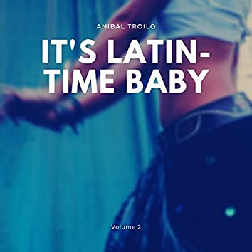 It's Latin-Time Baby, Vol. 2