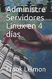 Administre Servidores Linux en 4 días