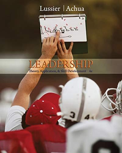 Leadership: Theory, Application, & Skill Development...