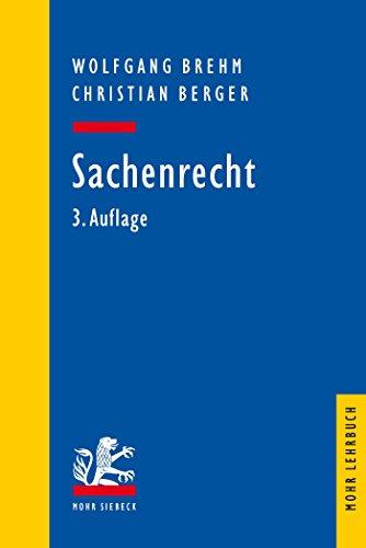 Sachenrecht (Mohr Lehrbuch)