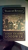 Team of Rivals: The Political Genius of Abraham Lincoln by Doris Kearns Goodwin(2005-10-25)