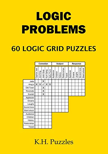 Logic Problems: 60 Logic Grid Puzzles