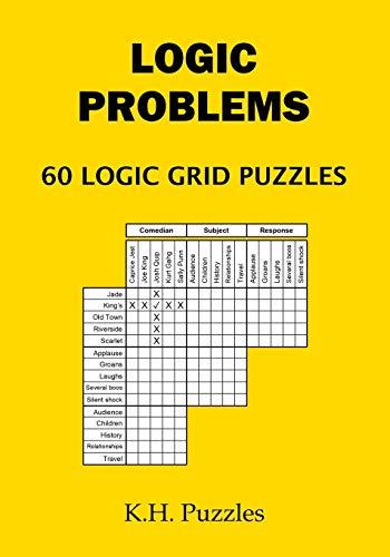 Logic Problems: 60 Logic Grid Puzzles