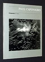 Paul Caponigro: Photography, 25 years
