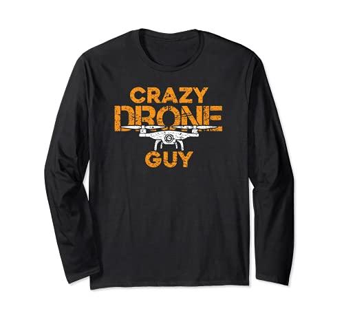 Crazy Drone Guy - Divertido Drone Pilot Racing Quadcopter Manga Larga