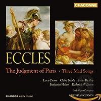 Eccles: The Judgement of Paris - Three Mad Songs