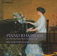 ローランド・ペンティネン 名演集 (Piano Rhapsody an odyssey from Bach to Satie with Roland Pontinen) (4CD Box) [輸入盤]