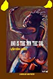 Anu Is the Sun the Sol: A Book Art and Poetry (English Edition)